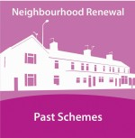 Past Neighbourhood Renewal Schemes